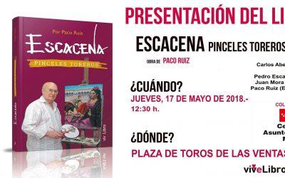 El libro 'Escacena, pinceles toreros' se presenta el 17 de mayo en Madrid