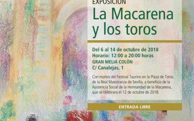 La Macarena y los Toros, exposición inédita en el Hotel Colón de Sevilla